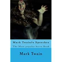 Mark Twain?s Speeches: The Most popular horro Book