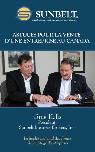 Astuces pour la vente d'une entreprise au Canada par Greg Kells
