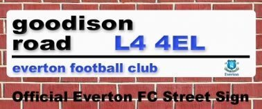 Everton FC Goodiston Road Street Sign -
