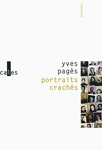 Portraits crachs/Rptition gnrale