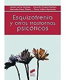 Esquizofrenia y otros trastornos psicóticos (Psicología)