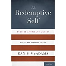 The Redemptive Self: Stories Americans Live By - Revised and Expanded Edition