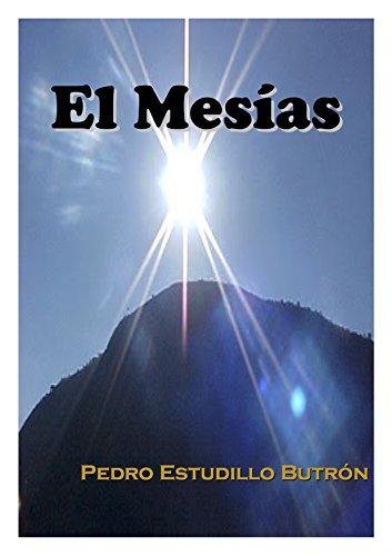El Mesías por Pedro A. Estudillo Butrón