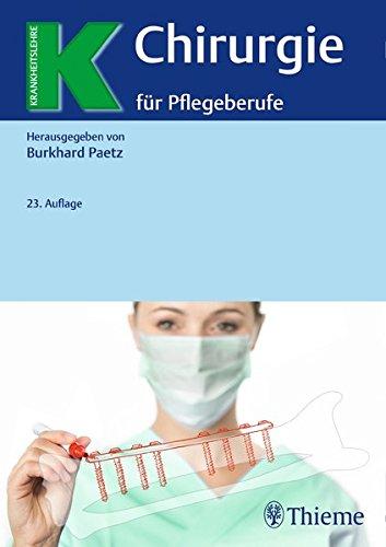 Chirurgie für Pflegeberufe (Krankheitslehre)
