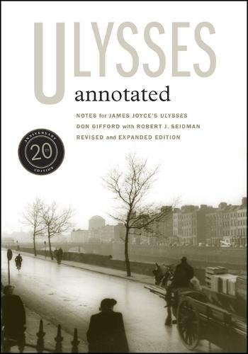 Ulysses Annotated: Revised and Expanded Edition: Notes for James Joyce's