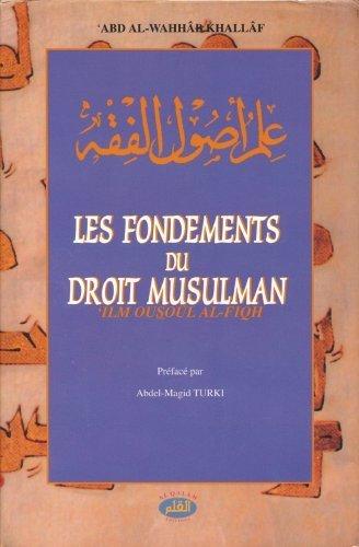 Fondements du Droit musulman (Les) de Abd al-Wahab KHALLAF (2 août 2004) Broché