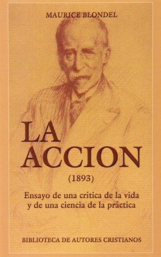 Download La Acción (1893). Ensayo de una crítica de la vida y de una ciencia de la práctica (NORMAL)