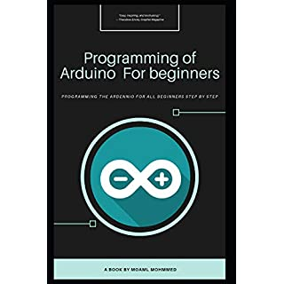Programming of Arduino For beginners: Programming of Arduino projects | For beginners