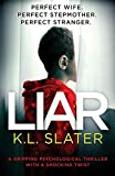 Liar: A gripping psychological thriller with a shocking twist...