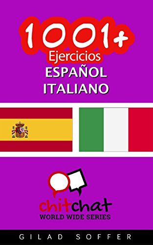 1001+ Ejercicios español - italiano por Gilad Soffer