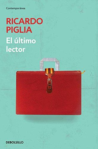 El último lector (CONTEMPORANEA) por Ricardo Piglia