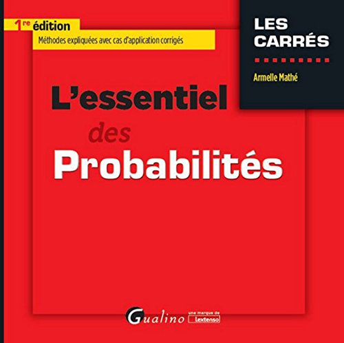 L'Essentiel des Probabilités par Armelle Mathe