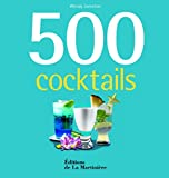 Telecharger Livres 500 cocktails (PDF,EPUB,MOBI) gratuits en Francaise