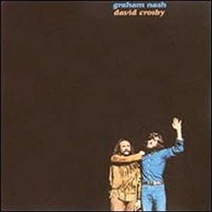 Graham Nash / David Crosby