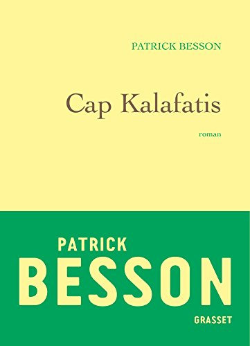 Cap Kalafatis par Patrick Besson