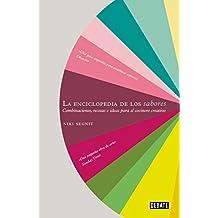La enciclopedia de los sabores / The Flavor Thesaurus: Combinaciones, recetas e ideas para el cocinero creativo (DEBATE, Band 18036)