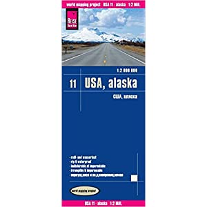 USA11: Alaska, mapa impermeable de carreteras. Escala 1:2.000.000 impermeable. Reise Know-How. (12m)