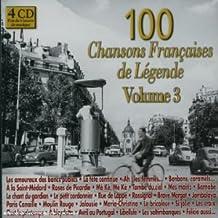100 Chansons Françaises de Légende Vol. 3 (Coffret 4 CD)