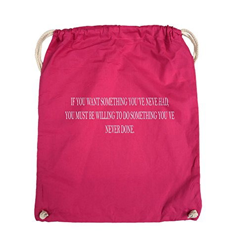 Comedy Bags - If you want something you've never had. - Turnbeutel - 37x46cm - Farbe: Schwarz / Silber Pink / Weiss
