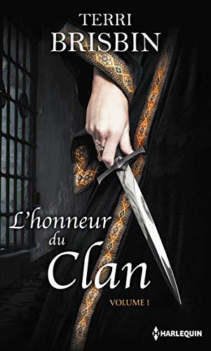 L'honneur du clan - Volume 1: La flamme des Highlands - À la merci du highlander