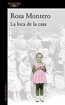 La Loca De La Casa por Rosa Montero epub
