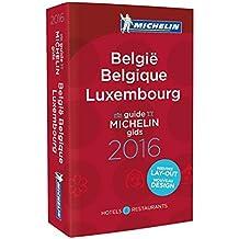 MICHELIN Belgique & Luxembourg 2016 (MICHELIN Hotelführer)