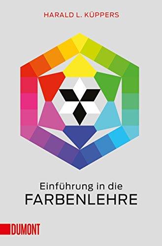 Einführung in die Farbenlehre (Taschenbücher)