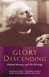 Glory Decending: Michael Ramsey and His Writings