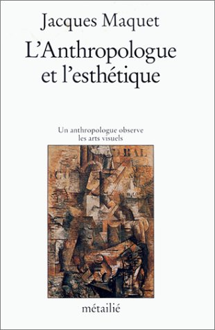 L'Anthropologue et l'esthetique