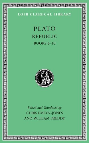 Republic, Volume II: Books 6-10: 2 (Loeb Classical Library) por Plato