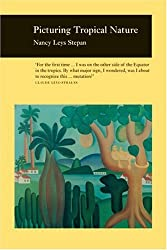 Picturing Tropical Nature (Picturing History)