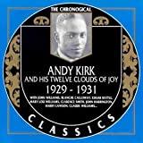 Songtexte von Andy Kirk and His Twelve Clouds of Joy - The Chronological Classics: Andy Kirk and His Twelve Clouds of Joy 1929-1931