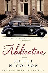[Abdication] (By: Juliet Nicolson) [published: January, 2013]