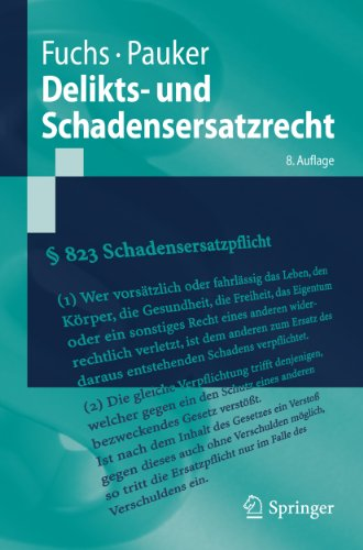 Delikts- und Schadensersatzrecht (Springer-Lehrbuch)