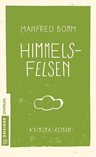 Bomm, Manfred: Himmelsfelsen