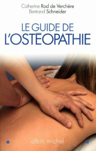 Le Guide de l'osthéopathie