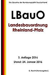 Landesbauordnung Rheinland-Pfalz (LBauO), 3. Auflage 2016