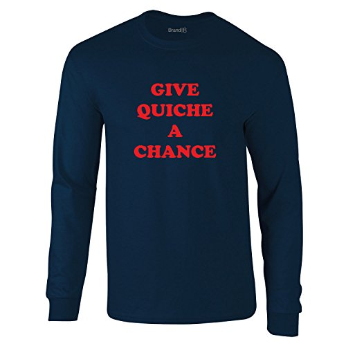 Give Quiche A Chance, Erwachsene Langarm-T-Shirt, Marineblau/Rot, 2XL - 119-124cm (T-shirt Fitted Chance)