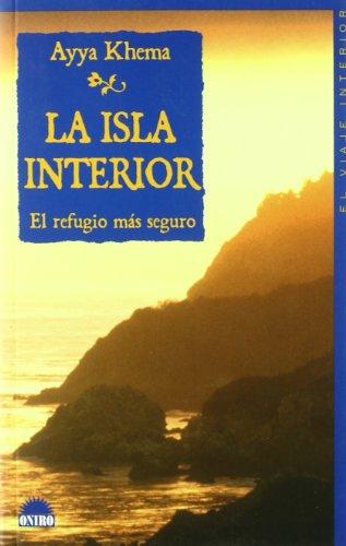 La isla interior: El refugio mas seguro (El Viaje Interior)