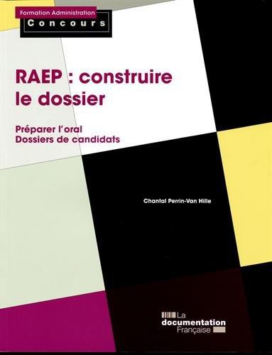 RAEP : construire le dossier - Préparer l'oral - Dossiers de candidats
