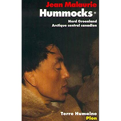 Hummocks - Nord Groenland Arctique central canadien - Tome 1