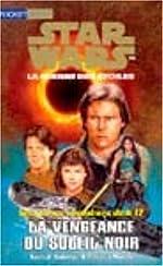 Star Wars Les jeunes chevaliers Jedi Tome 12 - La vengeance du soleil noir de Rebecca Moesta