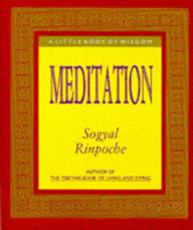 Meditation: A Little Book of Wisdom
