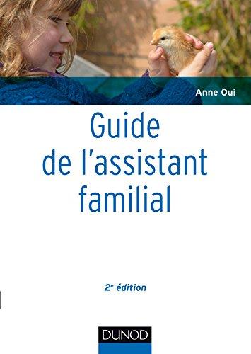 Guide de l'assistant familial - 2e éd.