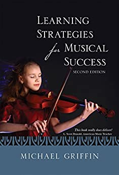 Learning Strategies For Musical Success by [Griffin, Michael]