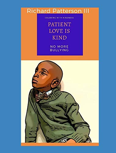 Patient Love Is Kind: (Coloring with Kindness) (English Edition)