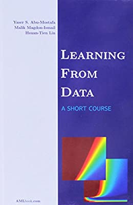 Learning From Data: A Short Course
