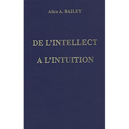 De l'intellect à l'intuition