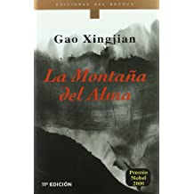 La montaña del alma (Etnicos Del Bronce. Serie Francofonos Del Bronce, 19)