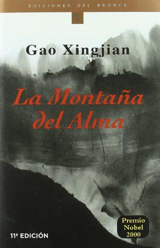 La montaña del alma (Etnicos Del Bronce. Serie Francofonos Del Bronce, 19) por Gao Xingjian